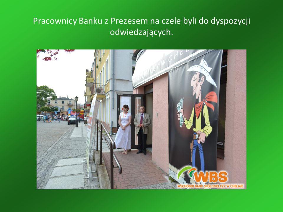 Pracownicy Banku z Prezesem na czele byli do dyspozycji odwiedzających.
