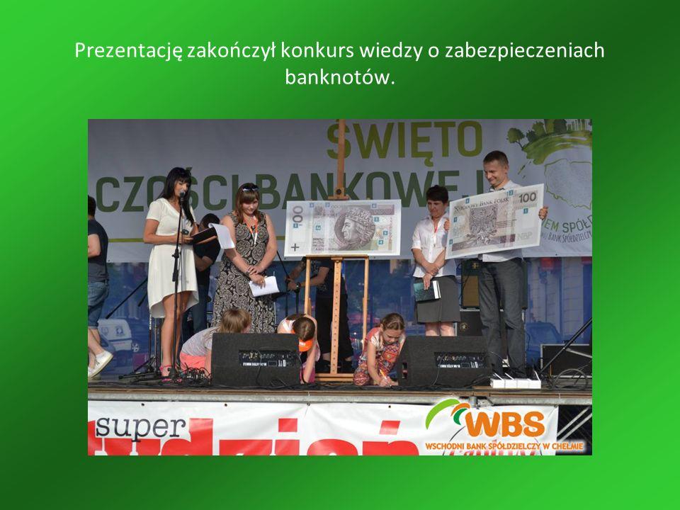 Prezentację zakończył konkurs wiedzy o zabezpieczeniach banknotów.