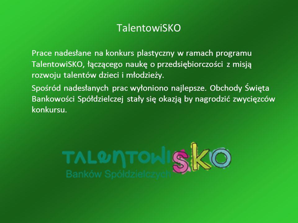 TalentowiSKO Prace nadesłane na konkurs plastyczny w ramach programu TalentowiSKO, łączącego naukę o przedsiębiorczości z misją rozwoju talentów dzieci i młodzieży.