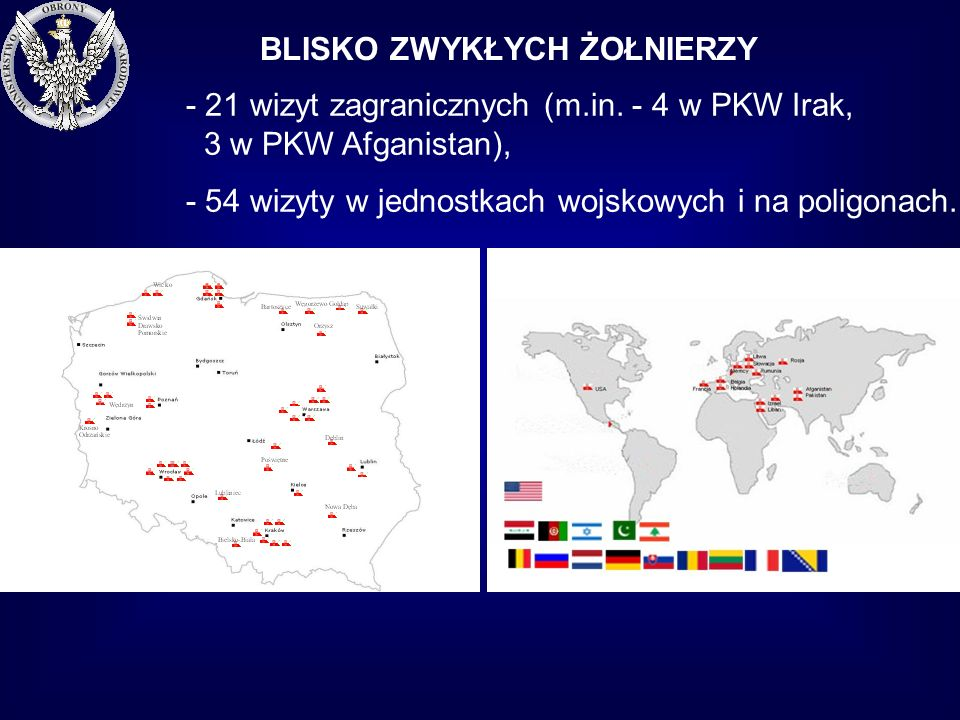 BLISKO ZWYKŁYCH ŻOŁNIERZY - 21 wizyt zagranicznych (m.in.