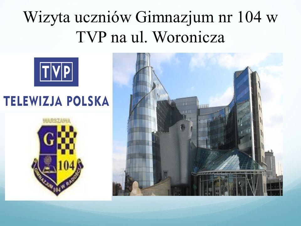 Wizyta uczniów Gimnazjum nr 104 w TVP na ul. Woronicza