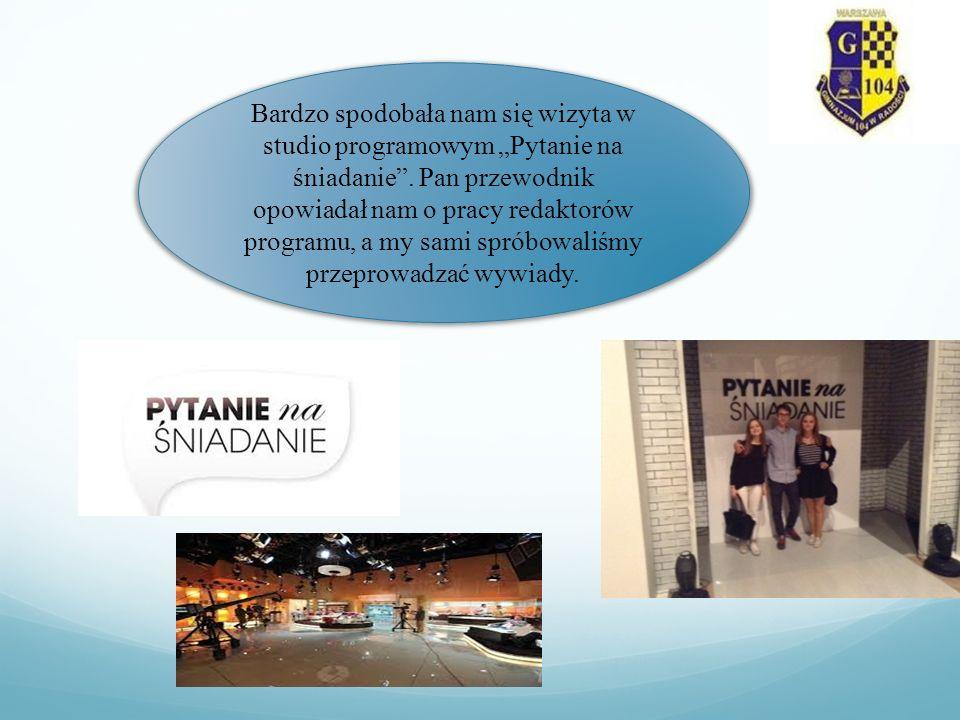 Zwiedziliśmy studio sportowe Poznaliśmy masę urządzeń Zapoznaliśmy się z pracownikami TVP To wszystko zachęca uczniów do rozwijania własnych zainteresowań