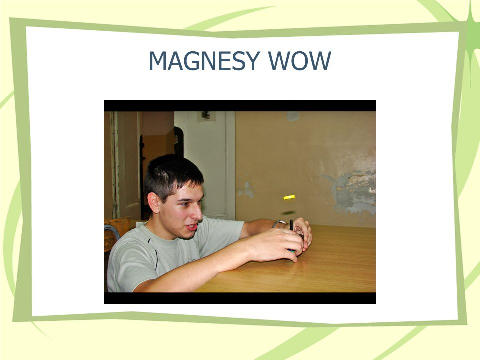 MAGNESY WOW