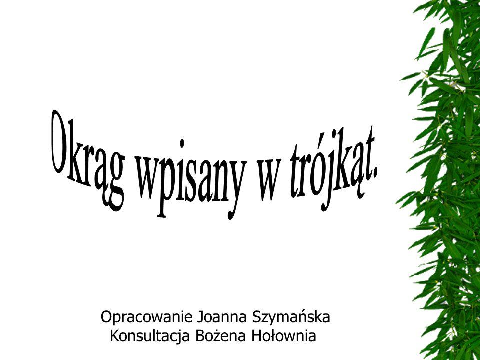 Opracowanie Joanna Szymańska Konsultacja Bożena Hołownia