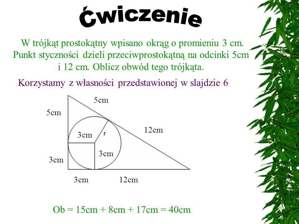 W trójkąt prostokątny wpisano okrąg o promieniu 3 cm.