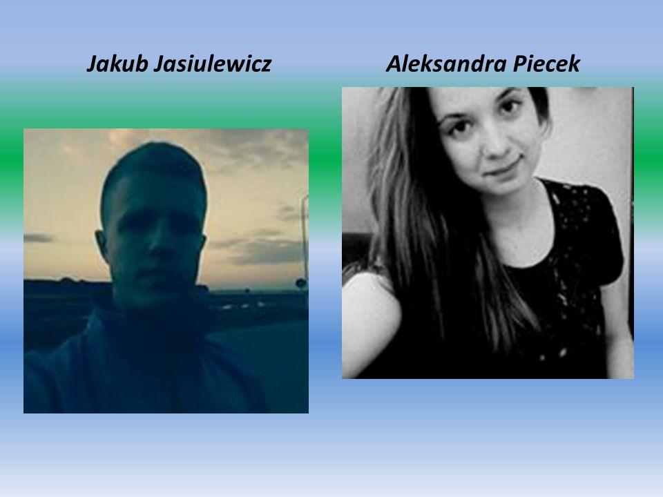 Jakub JasiulewiczAleksandra Piecek