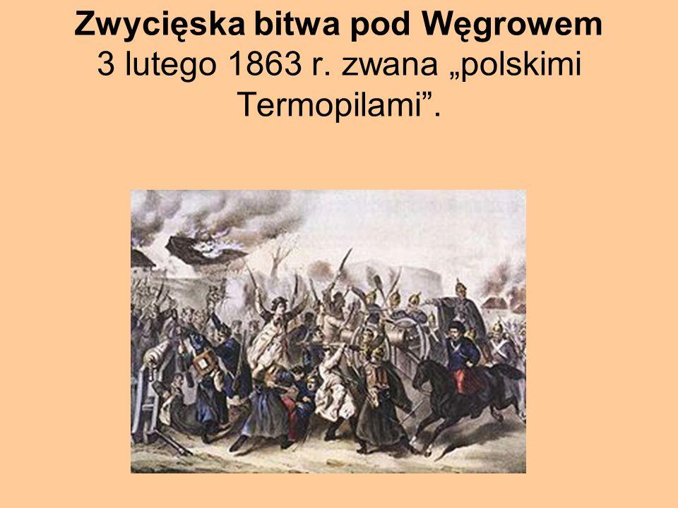 """Zwycięska bitwa pod Węgrowem 3 lutego 1863 r. zwana """"polskimi Termopilami""""."""