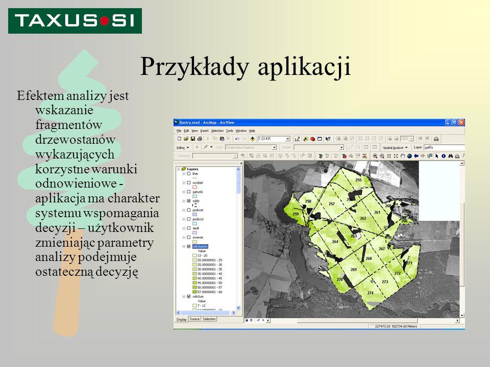 Przykłady aplikacji Efektem analizy jest wskazanie fragmentów drzewostanów wykazujących korzystne warunki odnowieniowe - aplikacja ma charakter systemu wspomagania decyzji – użytkownik zmieniając parametry analizy podejmuje ostateczną decyzję