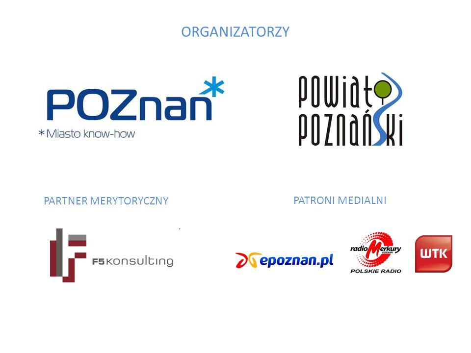 ORGANIZATORZY PARTNER MERYTORYCZNY PATRONI MEDIALNI
