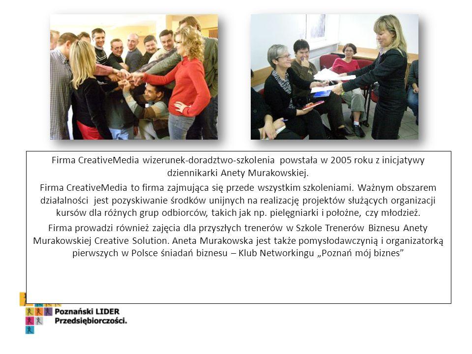 Firma CreativeMedia wizerunek-doradztwo-szkolenia powstała w 2005 roku z inicjatywy dziennikarki Anety Murakowskiej.