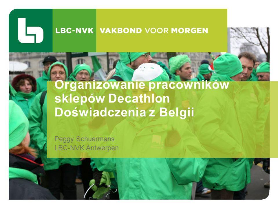 Peggy Schuermans LBC-NVK Antwerpen Organizowanie pracowników sklepów Decathlon Doświadczenia z Belgii