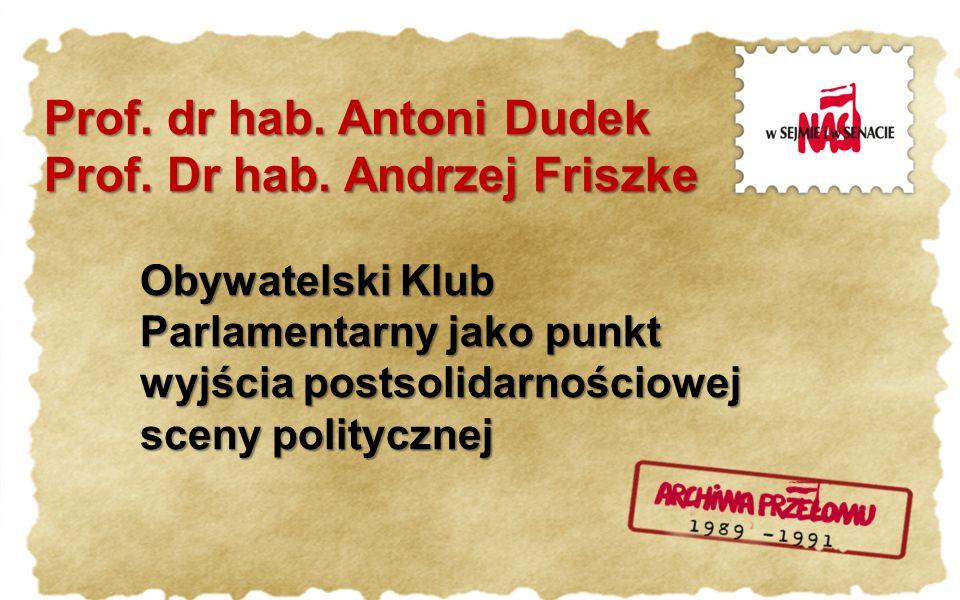 Prof. dr hab. Antoni Dudek Prof. Dr hab.