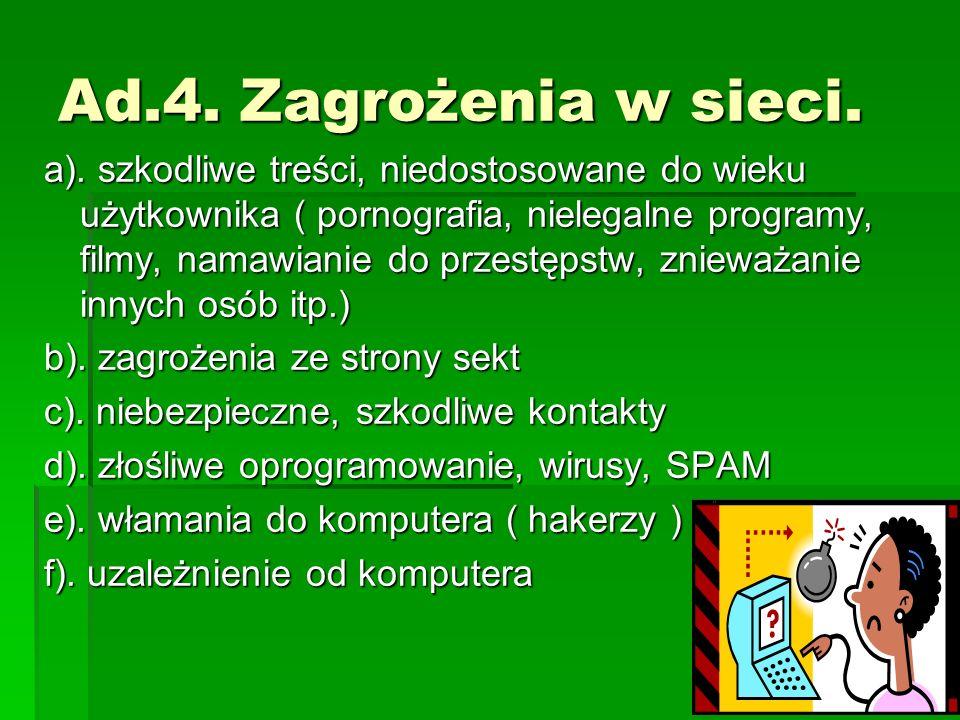 Ad.4. Zagrożenia w sieci. a).