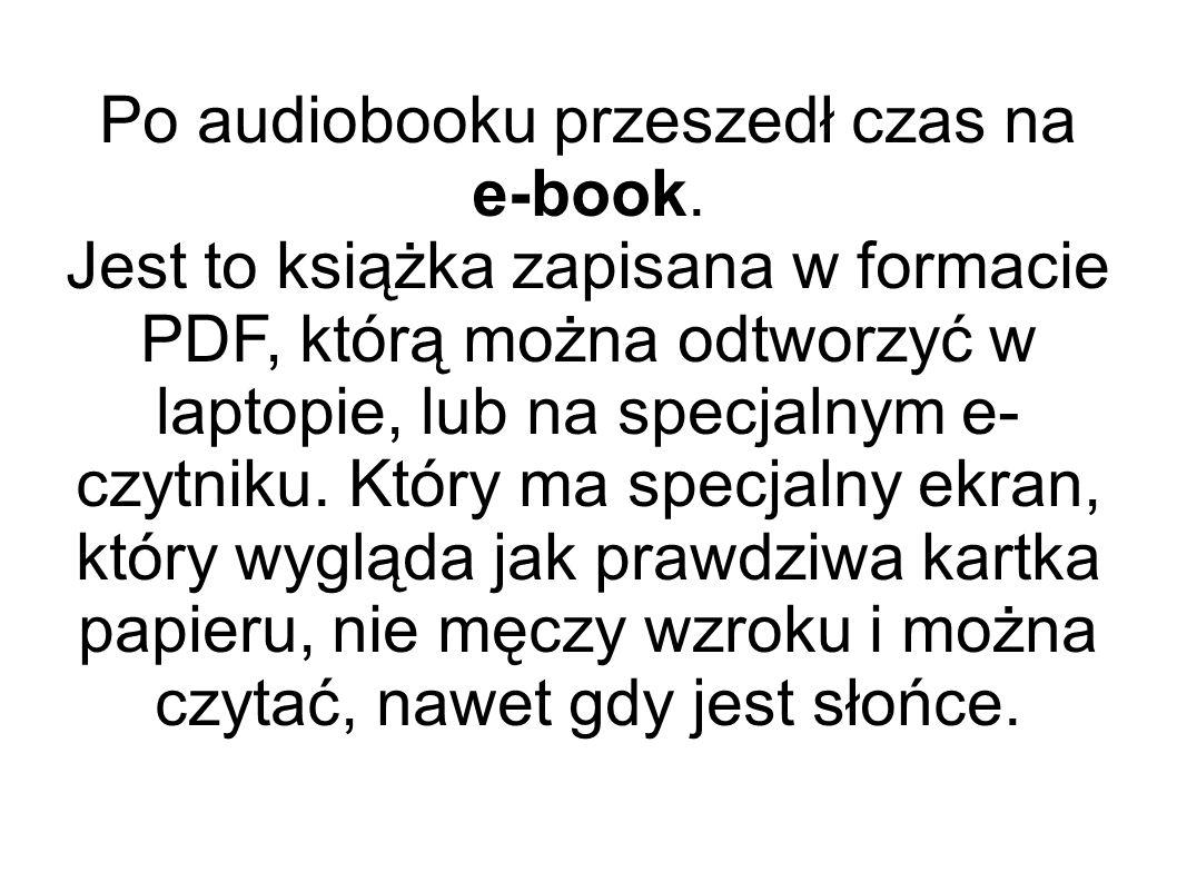 Po audiobooku przeszedł czas na e-book.