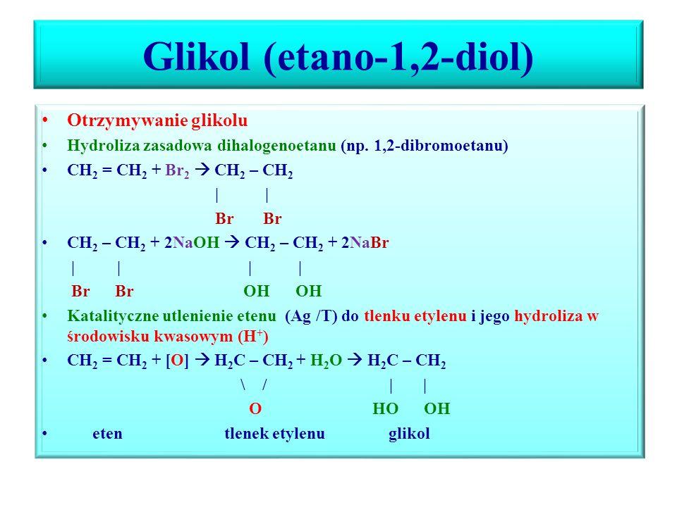Alkohole polihydroksylowe Alkohole polihydroksylowe – jednofunkcyjne pochodne węglowodorów zwierające w cząsteczce dwie lub więcej grup – OH, z których każda związana jest z innym atomem węgla W nazwie, do nazwy węglowodoru (etan, propan, w przypadku alkoholi nienasyconych, but-1-en, but-2-en, należy podać łącznik o, lokanty z którym związane są grupy –OH oraz liczbę grup –OH (di, tri, tetra) i końcówkę – ol: Etano-1,2-diol, propano-1,2,3-triol, but-1-eno-3,4-diol, but-2-eno-1,4-diol.