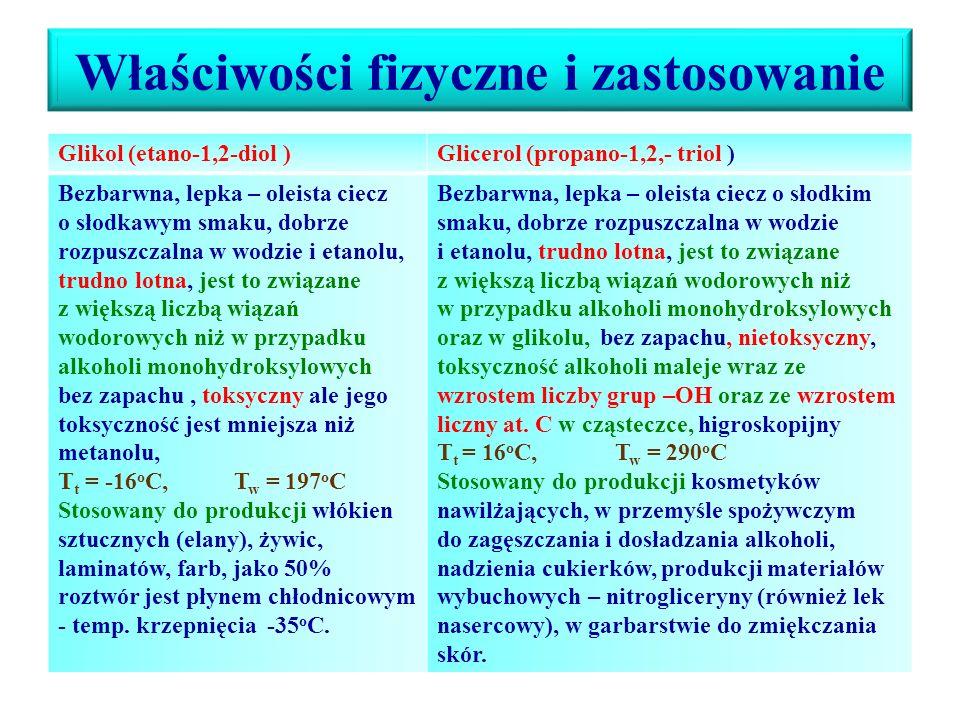 Glicerol (gliceryna): Propano-1,2,3-triol Otrzymywanie glicerolu – hydroliza tłuszczów (reakcje zmydlania tłuszczów), np. tristearynianu glicerolu: O