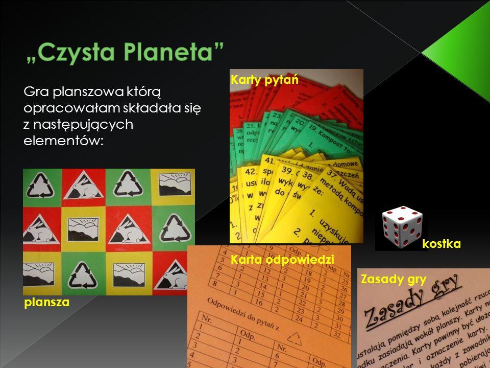 Gra planszowa którą opracowałam składała się z następujących elementów: plansza Karty pytań Karta odpowiedzi Zasady gry kostka