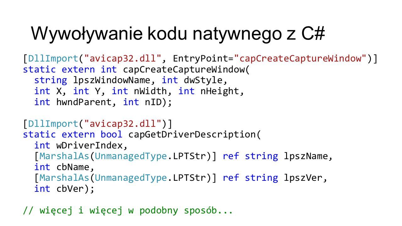 Wywoływanie kodu natywnego z C#