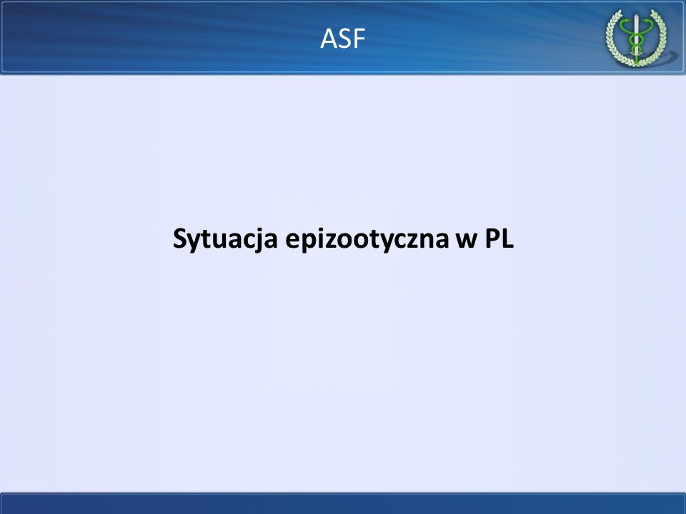 Sytuacja epizootyczna w PL ASF