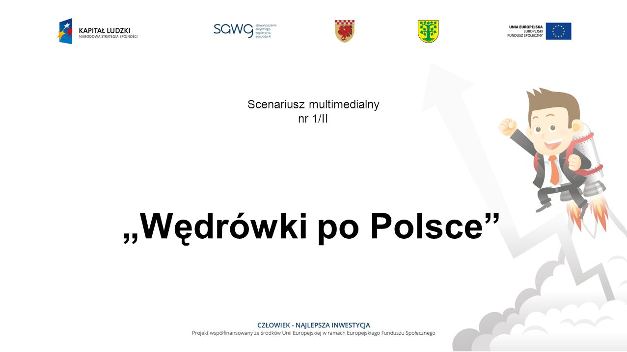 Zadania do wykonania: Wskażcie wymienione miasta na mapie Polski.