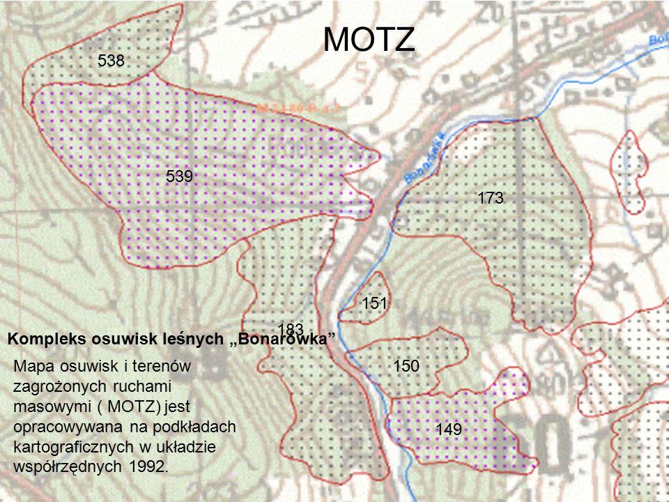 """183 151 173 539 538 150 149 Kompleks osuwisk leśnych """"Bonarówka Mapa osuwisk i terenów zagrożonych ruchami masowymi ( MOTZ) jest opracowywana na podkładach kartograficznych w układzie współrzędnych 1992."""