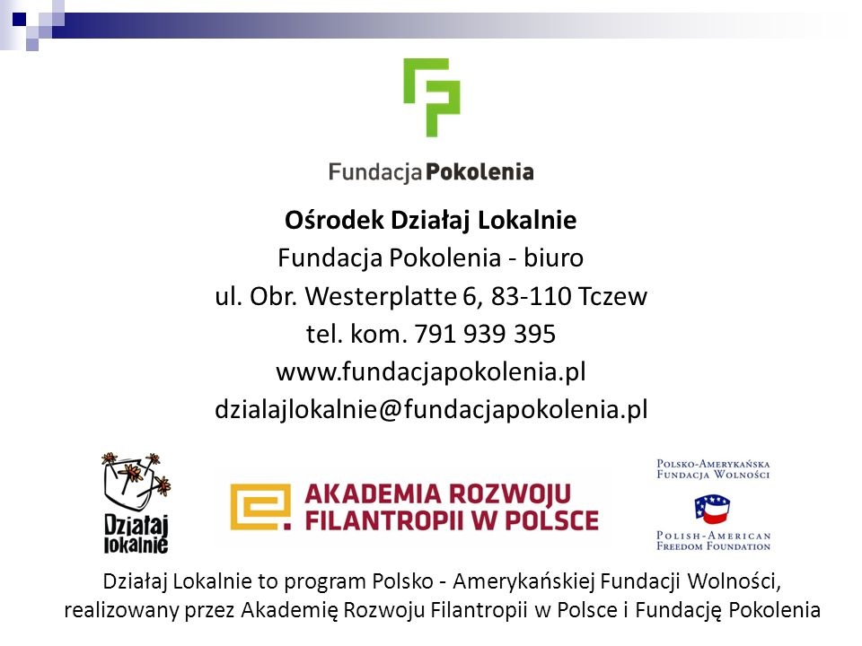 Ośrodek Działaj Lokalnie Fundacja Pokolenia - biuro ul.