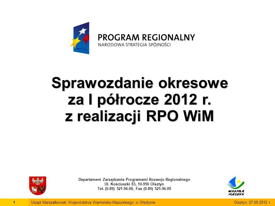 2Urząd Marszałkowski Województwa Warmińsko-Mazurskiego w Olsztynie Olsztyn, 27.09.2012 r.