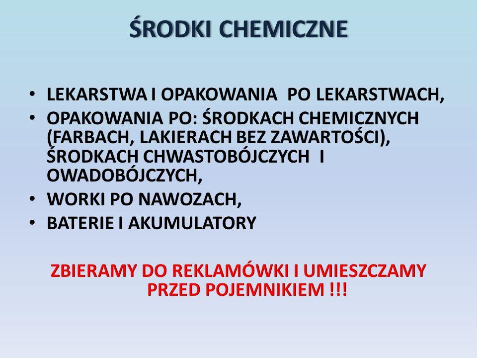 ŚRODKI CHEMICZNEŚRODKI CHEMICZNE