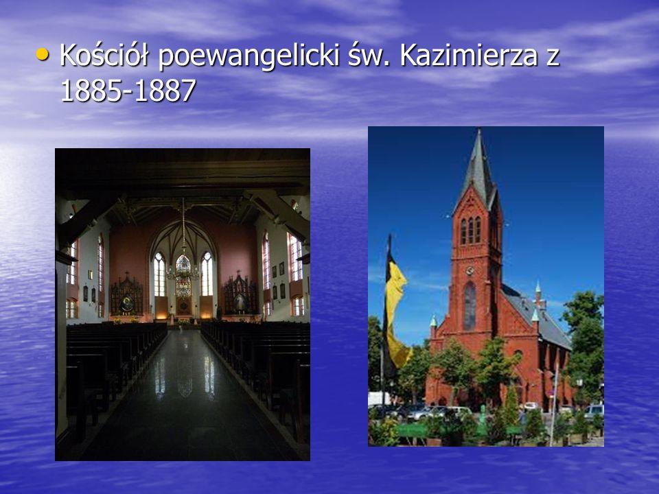 Kościół poewangelicki św. Kazimierza z 1885-1887 Kościół poewangelicki św. Kazimierza z 1885-1887