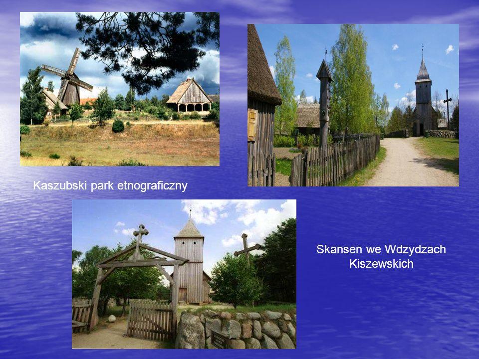 Kaszubski park etnograficzny Skansen we Wdzydzach Kiszewskich