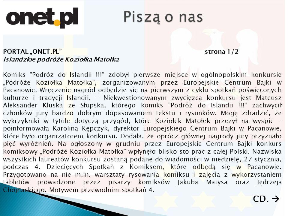"""PORTAL """"ONET.PL strona 2/2 Islandzkie podróże Koziołka Matołka Dziecięcych Spotkań z Komiksem ma być Islandia."""