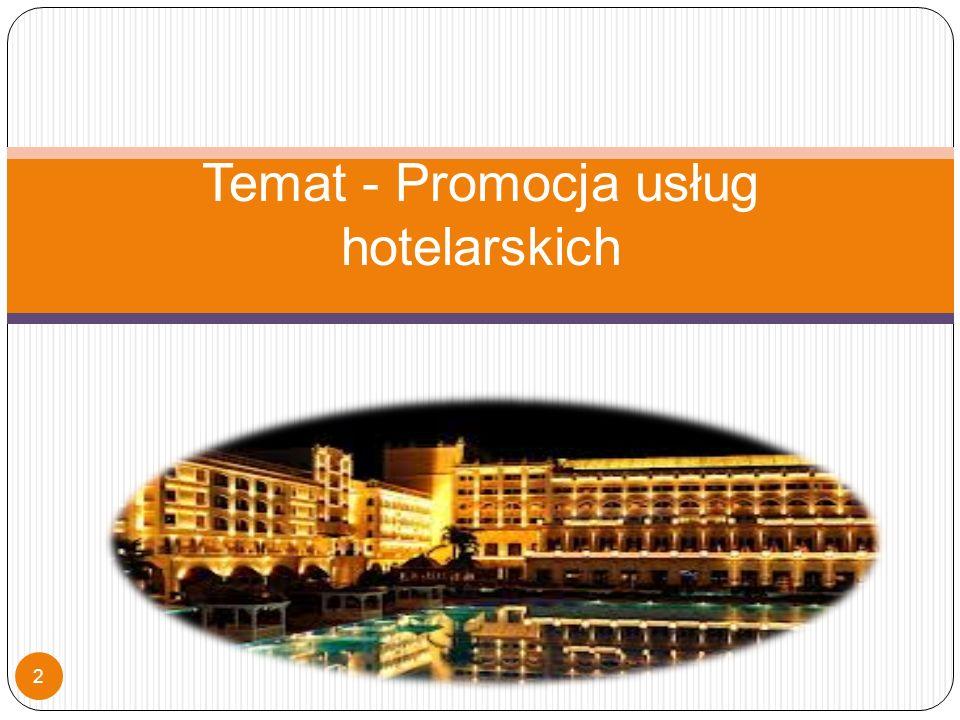 Temat - Promocja usług hotelarskich 2
