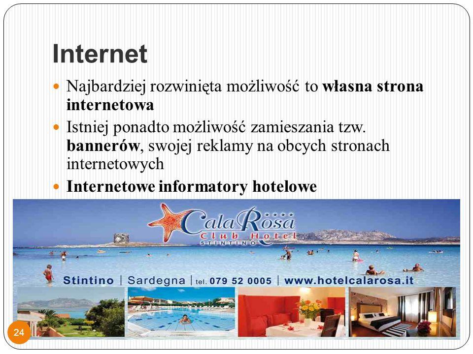 Internet Najbardziej rozwinięta możliwość to własna strona internetowa Istniej ponadto możliwość zamieszania tzw.