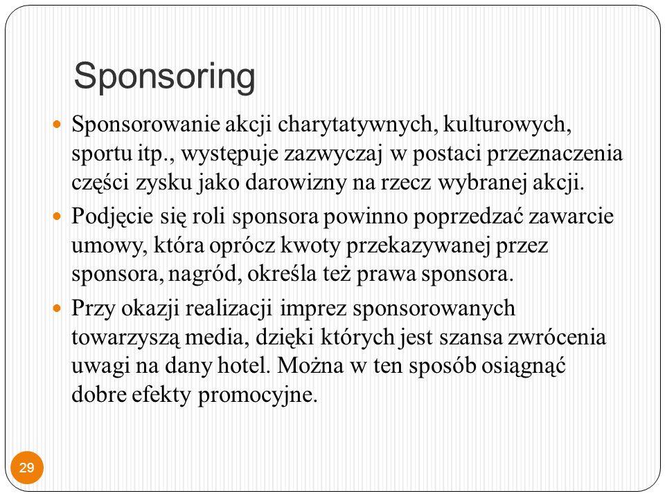 Sponsoring Sponsorowanie akcji charytatywnych, kulturowych, sportu itp., występuje zazwyczaj w postaci przeznaczenia części zysku jako darowizny na rzecz wybranej akcji.