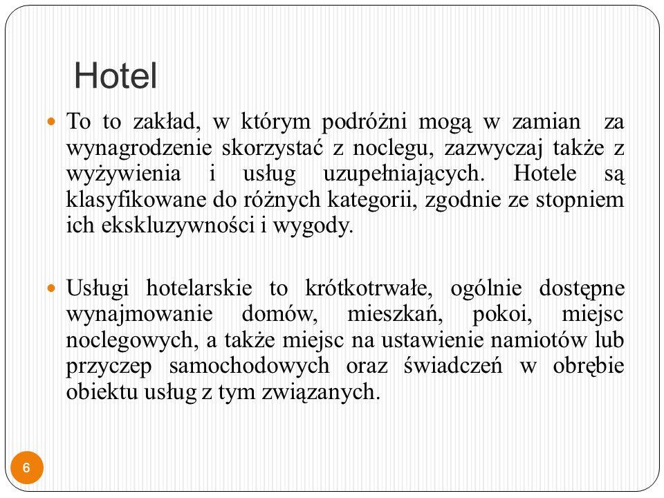 Hotel To to zakład, w którym podróżni mogą w zamian za wynagrodzenie skorzystać z noclegu, zazwyczaj także z wyżywienia i usług uzupełniających.