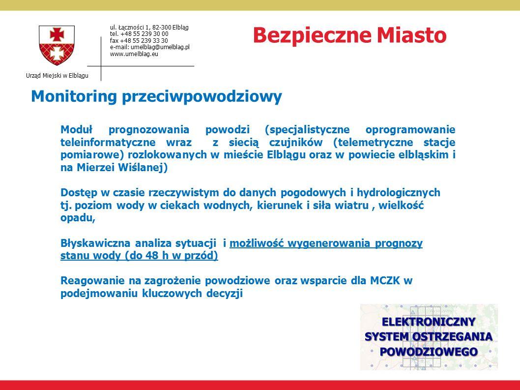 Urząd Miejski w Elblągu ul. Łączności 1, 82-300 Elbląg tel.