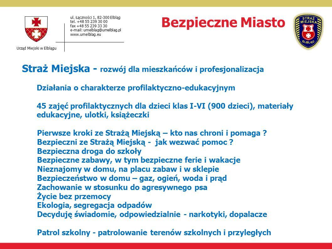 Urząd Miejski w Elblągu ul.Łączności 1, 82-300 Elbląg tel.