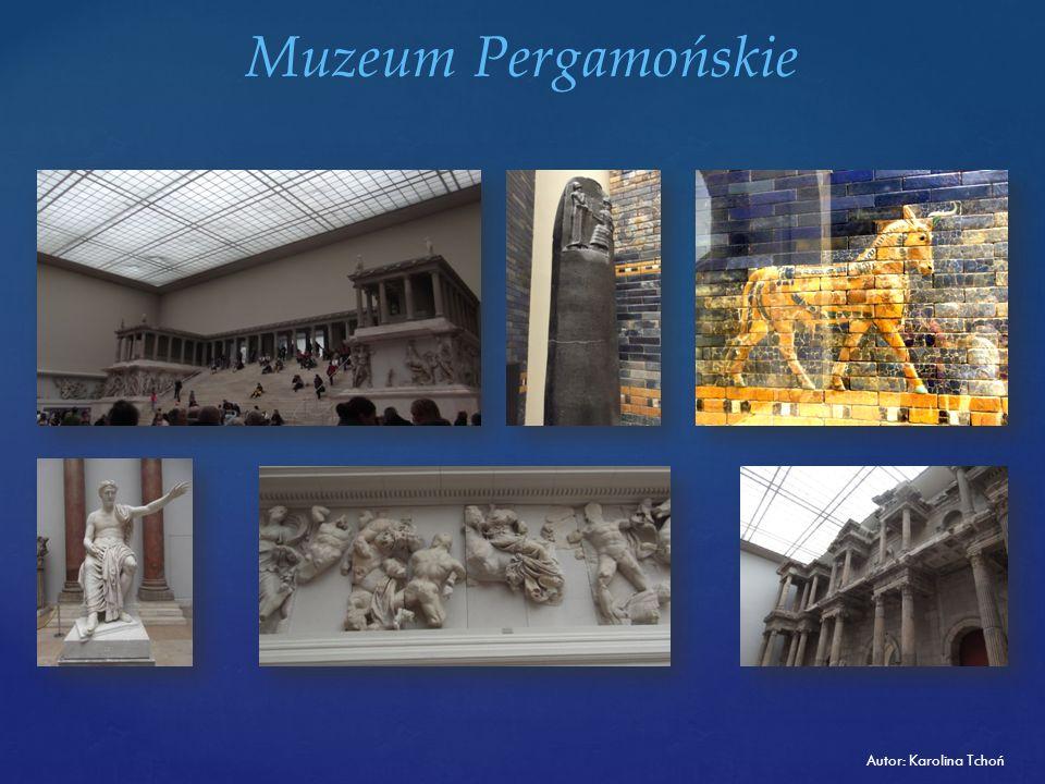 Muzeum Pergamońskie Autor: Karolina Tchoń