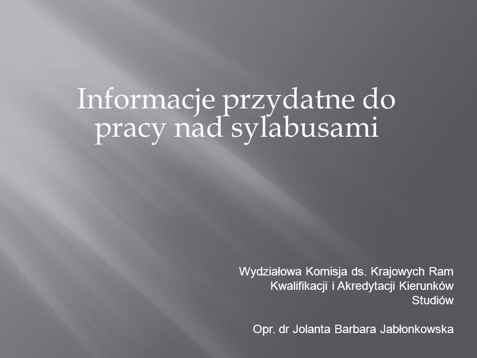 Informacje przydatne do pracy nad sylabusami Wydziałowa Komisja ds.