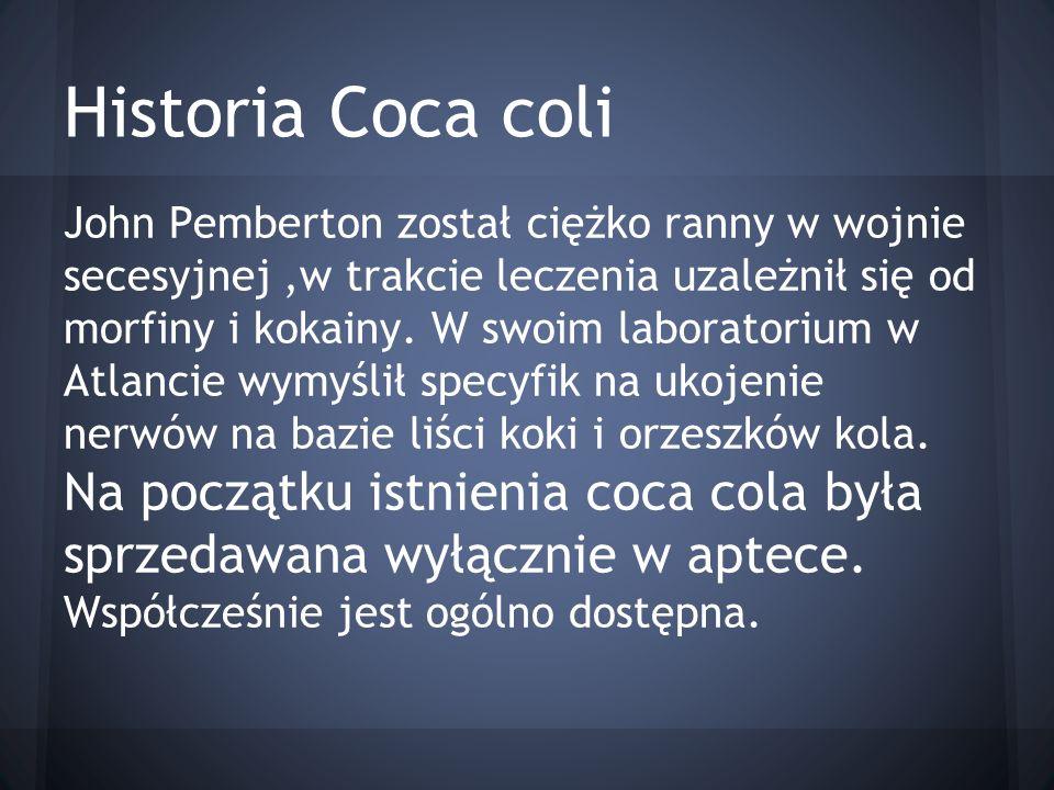 W 1890 roku powstała pierwsza fabryka zajmująca się produkcją nowego napoju THE COCA COLA CO.INC