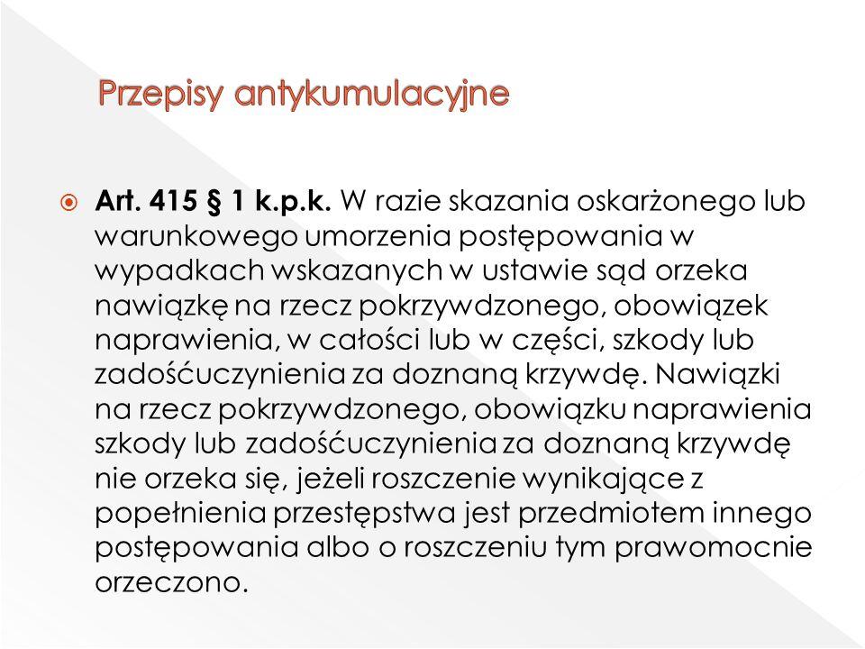  Art. 415 § 1 k.p.k.
