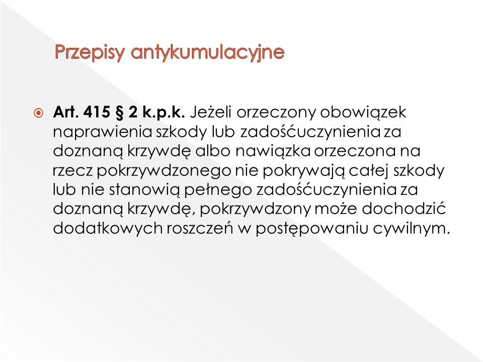  Art. 415 § 2 k.p.k.