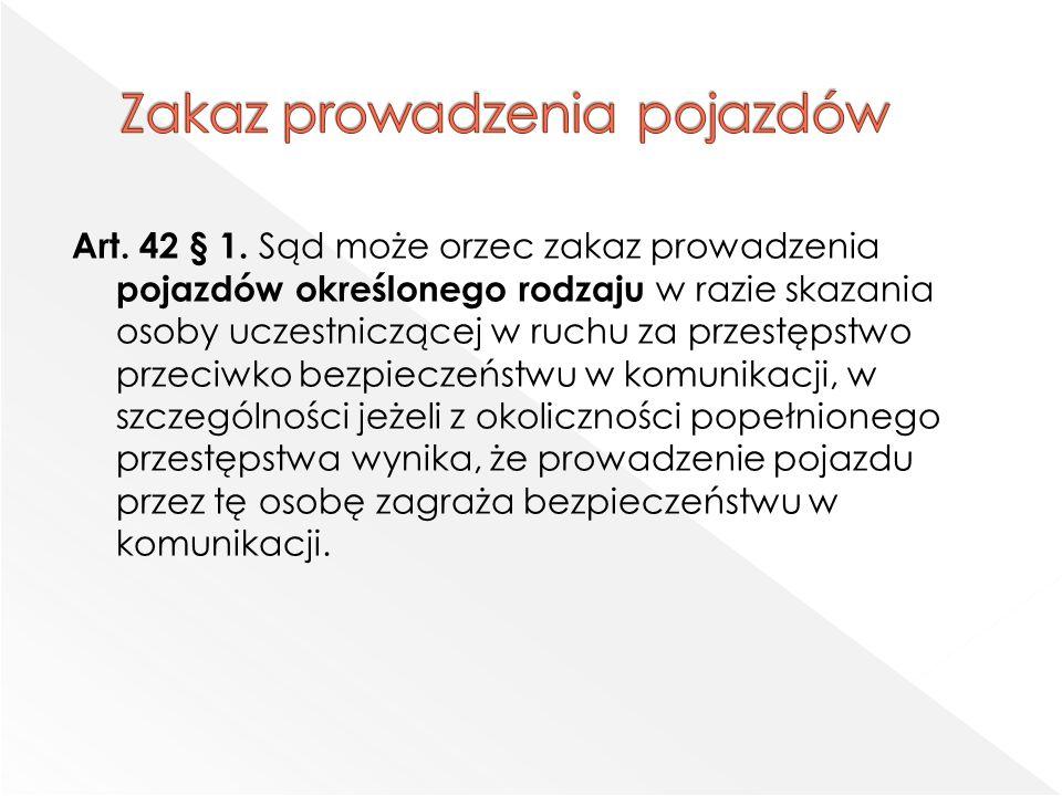 Art. 42 § 1.