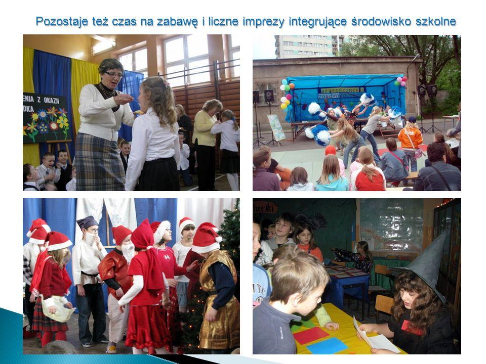 Pozostaje też czas na zabawę i liczne imprezy integrujące środowisko szkolne