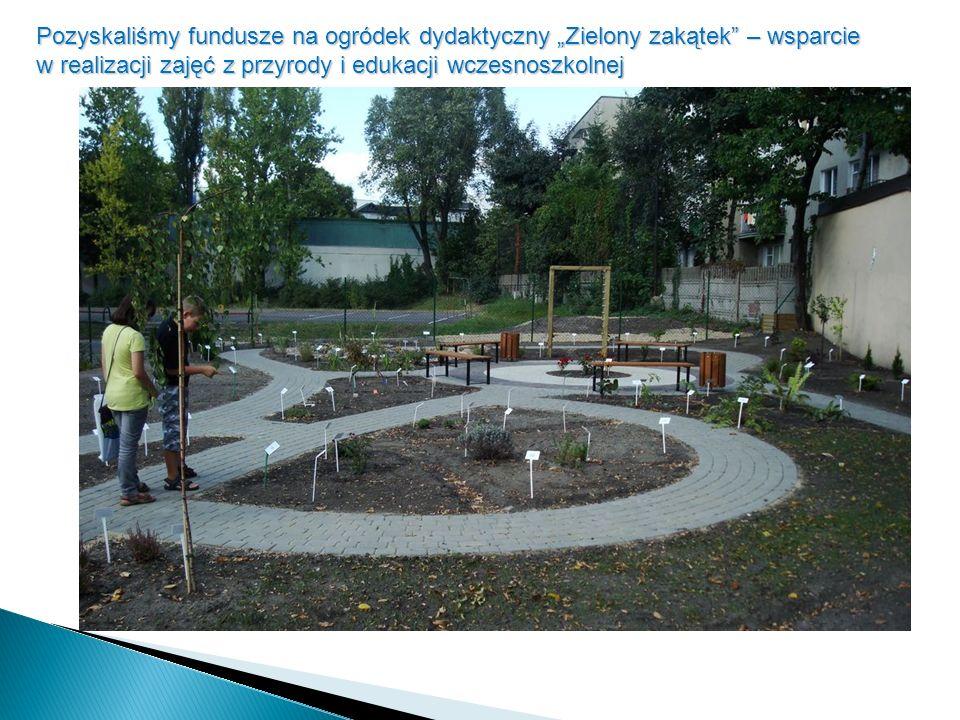 """Pozyskaliśmy fundusze na ogródek dydaktyczny """"Zielony zakątek – wsparcie w realizacji zajęć z przyrody i edukacji wczesnoszkolnej"""