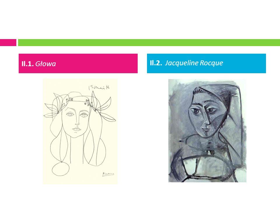 Il.1. Głowa Il.2. Jacqueline Rocque