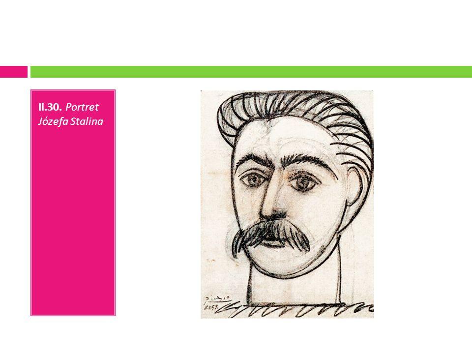 Il.30. Portret Józefa Stalina