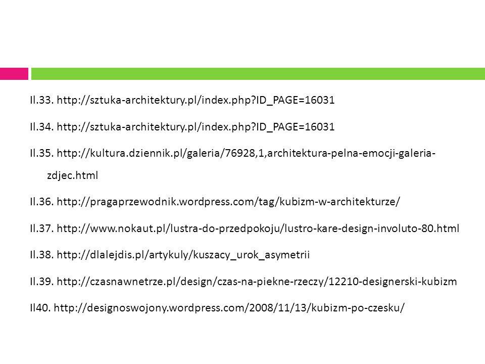 Il.33. http://sztuka-architektury.pl/index.php ID_PAGE=16031 Il.34.