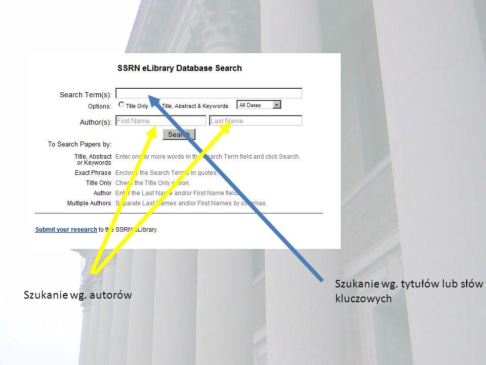 Szukanie wg. tytułów lub słów kluczowych Szukanie wg. autorów