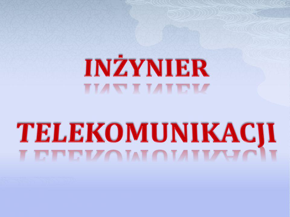 W Polsce jest dużo uczelni które kształcą w zawodzie inżynier telekomunikacji.